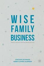 Wise Family Business (Creativity Education and the Arts)