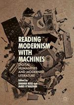 Reading Modernism with Machines af Shawna Ross