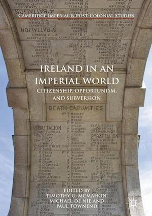 Bog, hardback Ireland in an Imperial World af Timothy McMahon