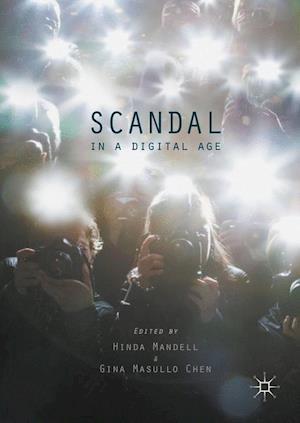 Scandal in a Digital Age af Hinda Mandell