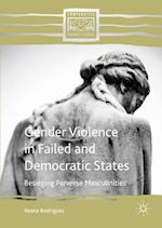 Gender Violence in Failed and Democratic States (Comparative Feminist Studies)