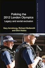 Policing the 2012 London Olympics (Routledge Advances in Ethnography)