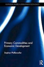 Primary Commodities and Economic Development (Routledge Studies in Development Economics)
