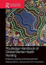 Routledge Handbook of Global Mental Health Nursing (Routledge International Handbooks)