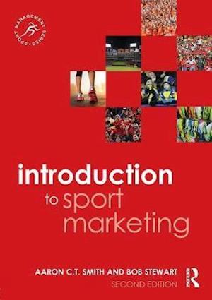 Introduction to Sport Marketing af Aaron C. T. Smith
