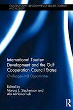 International Tourism and the Gulf Cooperation Council States (Contemporary Geographies of Leisure, Tourism and Mobility)