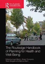 The Routledge Handbook of Planning for Health and Well-Being af Hugh Barton