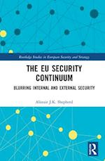 The European Security Continuum (Routledge Studies in European Security and Strategy)