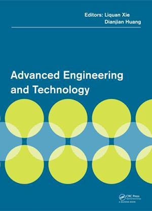 Advanced Engineering and Technology af Liquan Xie