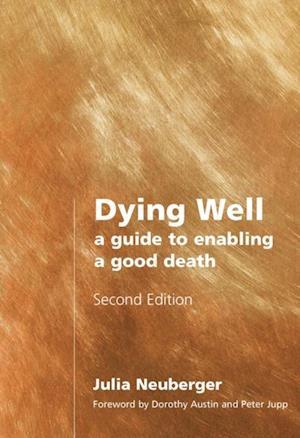 Dying Well af Rabbi Julia Neuberger