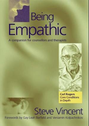 Being Empathic af Steve Vincent