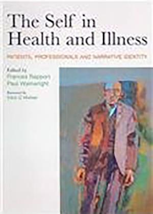 Self in Health and Illness af Paul Wainwright, Frances Rapport