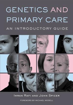 Genetics and Primary Care af John Spicer, Imran Rafi