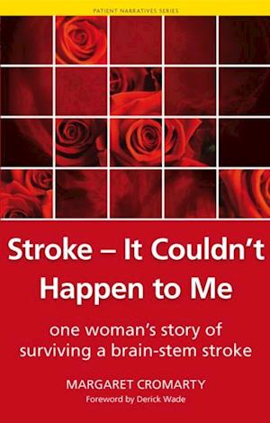 Stroke - it Couldn't Happen to Me af Shoaib Siddiqui, Margaret Cromarty