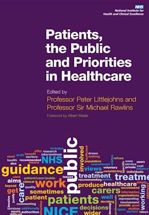 Patients, the Public and Priorities in Healthcare af Michael Rawlins, Peter Littlejohns