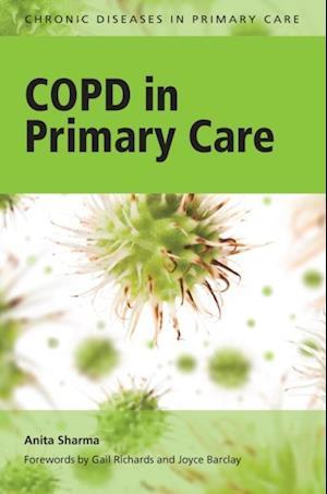 COPD in Primary Care af Penney Vasey, Anita Sharma