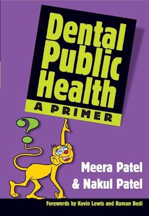 Dental Public Health af Patel Meera, Patel Nakul