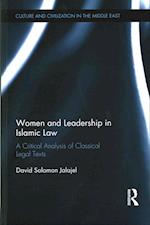 Women and Leadership in Islamic Law (Culture and Civilization in the Middle East)