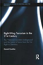 Right-Wing Terrorism in the 21st Century (Routledge Studies in Fascism and the Far Right)