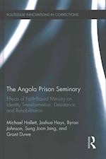 The Angola Prison Seminary (Routledge Innovations in Corrections, nr. 1)