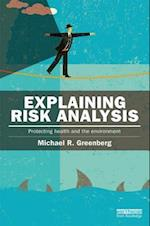 Explaining Risk Analysis (The Earthscan Risk in Society)
