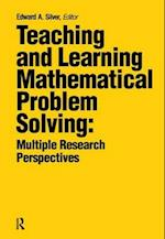 Teaching and Learning Mathematical Problem Solving af Edward A. Silver