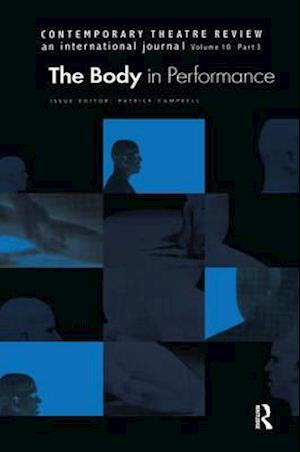 The Body in Performance af Patrick Campbell