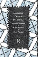 Managing Change in Schools