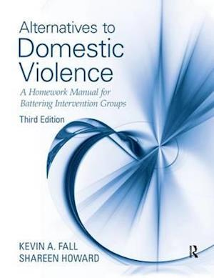 Alternatives to Domestic Violence af Kevin A. Fall