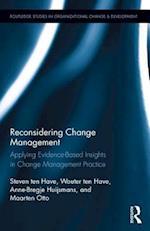 Reconsidering Change Management (Routledge Studies in Organizational Change Development, nr. 16)