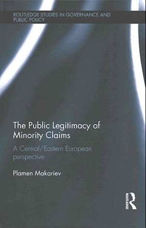 The Public Legitimacy of Minority Claims af Plamen Makariev