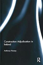 Construction Adjudication in Ireland
