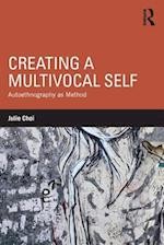 Creating a Multivocal Self