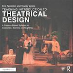 Teaching Introduction to Theatrical Design af Eric Appleton, Tracey Lyons