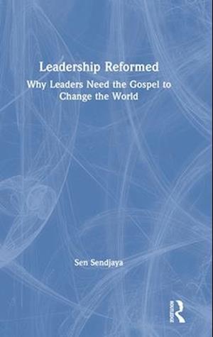 Leadership Redeemed af Sen Sendjaya