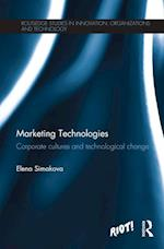 Marketing Technologies (Routledge Studies in Innovations, Organization and Technology)