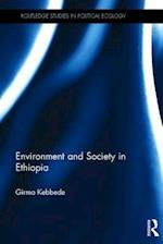 Environment and Society in Ethiopia af Girma Kebbede
