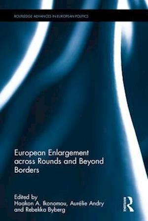 Bog, hardback European Enlargement Across Rounds and Beyond Borders af Haakon A. Ikonomou
