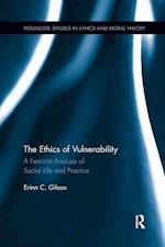 The Ethics of Vulnerability
