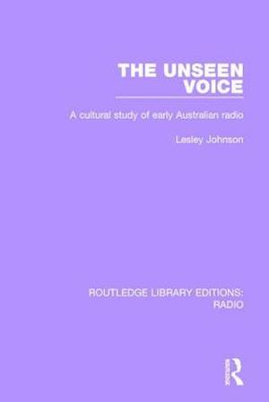 The Unseen Voice af Lesley Johnson