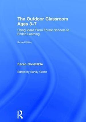 Bog, hardback The Outdoor Classroom Ages 3-7 af Karen Constable