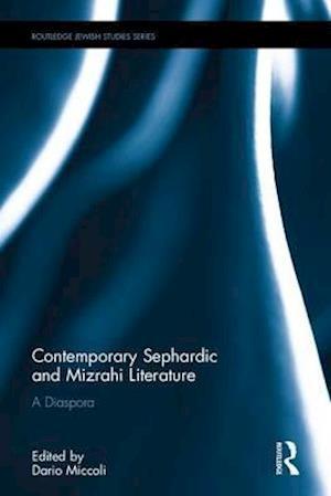 Bog, hardback Contemporary Sephardic and Mizrahi Literature af Dario Miccoli