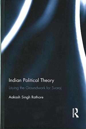 Indian Political Theory af Aakash Singh Rathore