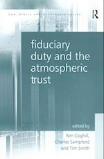 Fiduciary Duty and the Atmospheric Trust af Professor Charles Sampford