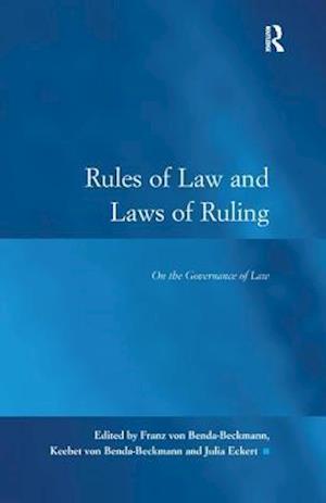 Rules of Law and Laws of Ruling af Franz Von Benda-Beckmann
