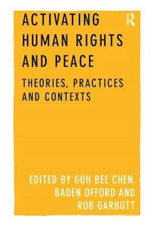Bog, paperback Activating Human Rights and Peace af GOH Bee Chen