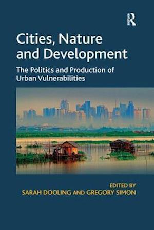 Bog, paperback Cities, Nature and Development af Sarah Dooling