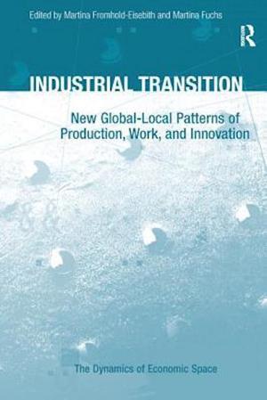 Bog, paperback Industrial Transition af Prof. Dr. Martina Fuchs