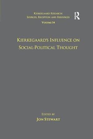 Bog, paperback Volume 14: Kierkegaard's Influence on Social-Political Thought af Dr. Jon Stewart