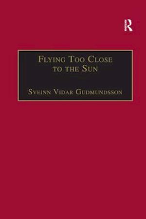 Bog, paperback Flying Too Close to the Sun af Sveinn Vidar Gudmundsson